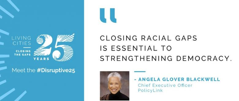 #Distruptive25 - Angela Glover Blackwell
