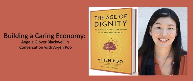 Building a Caring Economy: Angela Glover Blackwell in Conversation with Ai-jen Poo