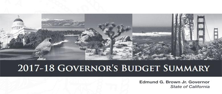 An Overview of Governor Jerry Brown's Fiscal Year 2017-2018 Budget Proposal for California